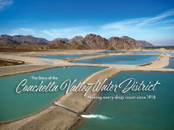The Story of the Coachella Valley Water District Opens in new window